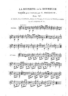 Variations for Guitar 'La Biondina ou la Dormeuse': Variations for Guitar 'La Biondina ou la Dormeuse' by Charles de Marescot