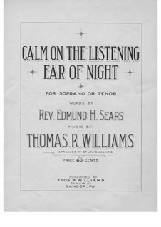 Calm on the Listening Ear of Night, for Voice and Piano (or Organ): Calm on the Listening Ear of Night, for Voice and Piano (or Organ) by Thomas R. Williams