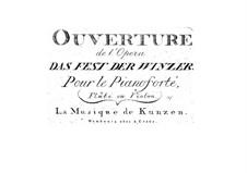 Overture to 'Das Fest der Winzer': Overture to 'Das Fest der Winzer' by Friedrich Ludwig Aemilius Kunzen