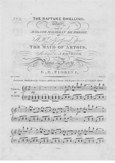 The Maid of Artois: Act III, The Rapture Dwelling, for Piano by Michael William Balfe