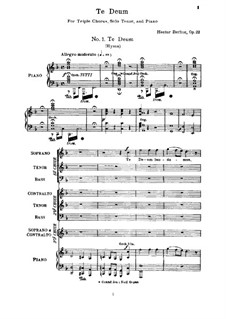 Te Deum, H.118 Op.22: No.1-4, for soloist, triple choirs and piano by Hector Berlioz