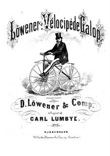 Löweners Vélocipède Galop: Löweners Vélocipède Galop by Carl Lumbye