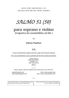 Salmo 51 para soprano e violino (2005): Salmo 51 para soprano e violino (2005) by Zoltan Paulinyi