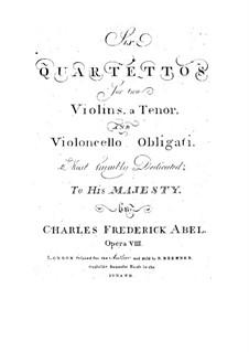 Six String Quartets, Op.8: set completo by Carl Friedrich Abel