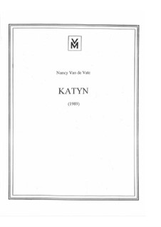 Katyn: partitura completa by Nancy Van de Vate