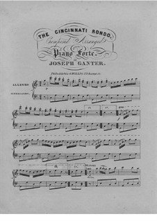 The Cincinnati Rondo: Para Piano by Joseph Ganter