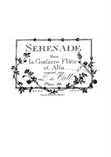 Serenade for Guitar, Flute and Viola, Op.30: Serenata para guitarra, flauta e viola by Leonhard von Call