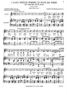 Circle of Songs, Op.24: No.2 Es treibt mich hin (I Fain Would Forth, I'd Fain Be Free) by Robert Schumann