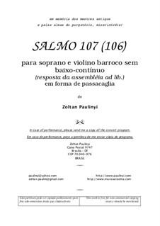 Salmo 107 para soprano e violino em forma de passacaglia (2003): Salmo 107 para soprano e violino em forma de passacaglia (2003) by Zoltan Paulinyi