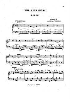 The Telephone. Polka: The Telephone. Polka by James J. Freeman