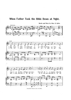 When Father Took the Bible Down at Night: When Father Took the Bible Down at Night by Charles E. Little
