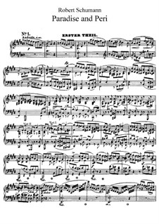 Paradise and the Peri, Op.50: Actos I-II by Robert Schumann