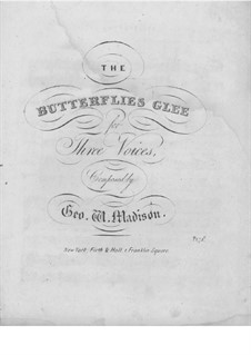 The Butterflies: The Butterflies by George W. Madison