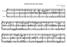 Chorale Preludes, Miscellaneous: Gelobet seist du, Jesu Christ, BWV 723 by Johann Sebastian Bach