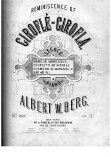 Reminiscence of 'Giroflé-Girofla' by Lecocq: Reminiscence of 'Giroflé-Girofla' by Lecocq by Albert W. Berg