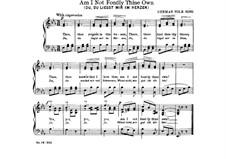 Am I Not Fondly Thine Own: Para vocais e piano by folklore