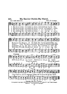 My Savior Holds My Hand: My Savior Holds My Hand by Charles Hutchinson Gabriel