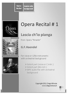 Lascia Ch'io Pianga: For soprano voice (or C and Bb instruments) by Georg Friedrich Händel
