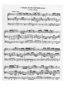 O Mensch, bewein' Dein' Sünde groß (O Man, Bewail Your great Sin): para orgãos by Johann Sebastian Bach