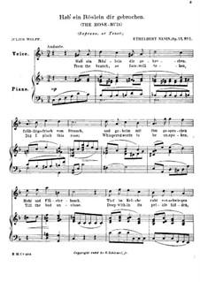 Three Songs, Op.17: No.1 Hab' ein Röslein dir gebrochen (The Rosebud) by Ethelbert Woodbridge Nevin