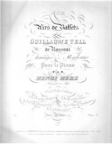Air de ballet from 'Guillaume Tell' by Rossini: Air de ballet from 'Guillaume Tell' by Rossini by Henri Herz