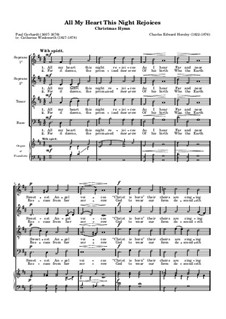 All My Heart This Night Rejoices for Choir and Organ (or Piano): All My Heart This Night Rejoices for Choir and Organ (or Piano) by Charles Edward Horsley