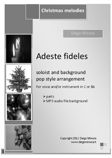 Adeste fideles (O Come, All Ye Faithful): For voice (or C and Bb instruments), pop accompaniment by Unknown (works before 1850)