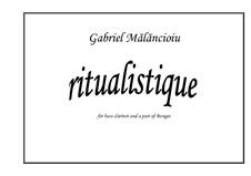Ritualistique: Ritualistique by Gabriel Mãlãncioiu