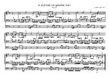 In dich hab' ich gehoffet, Herr, BWV 640: In dich hab' ich gehoffet, Herr by Johann Sebastian Bach