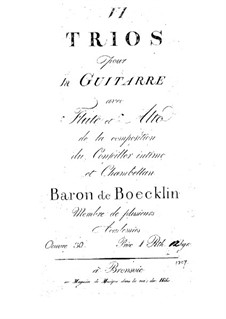 Trios for Guitar, Flute (or Violin) and Viola, No.1, 2, 4 – Flute (or Violin) Part: Trios for Guitar, Flute (or Violin) and Viola, No.1, 2, 4 – Flute (or Violin) Part by Baron de Boecklin