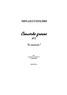 Concerto grosso No.2: Concerto grosso No.2 by Mikhail Gogolin