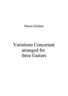 Concert Variations for Three Guitars: Concert Variations for Three Guitars by Mauro Giuliani