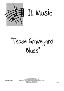 Those Graveyard Blues: Those Graveyard Blues by John Lovell