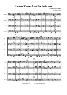Act III, No.15 Hunter's Choir: For mixed level cello quartet or ensemble (four cellos) by Carl Maria von Weber
