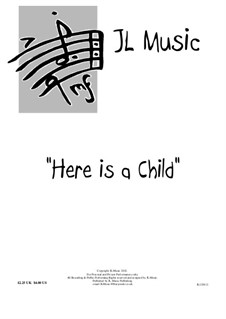 Here is a Child: Here is a Child by John Lovell
