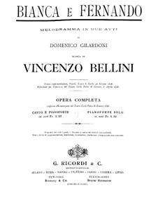 Bianca e Fernando: Partitura Piano-vocal by Vincenzo Bellini