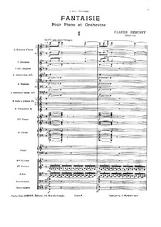 Fantasia for Piano and Orchestra, L.73: Fantasia for Piano and Orchestra by Claude Debussy
