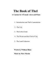 The Book of Thel: Introduction and Thel's Lamentation by Piers Maxim
