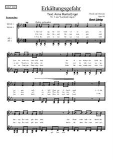 Nr.1: Erkältungsgefahr, Op.90: Für Frauenchor by Bernd Gehring