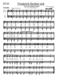 Nr.3: Friederich fürchtet sich, Op.92: Für Frauenchor by Bernd Gehring