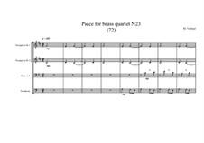 Piece for brass quartet No.23 (72), MVWV 127: Piece for brass quartet No.23 (72) by Maurice Verheul