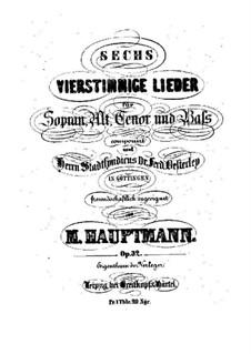 Six Songs, Op.32: seis musicas by Moritz Hauptmann