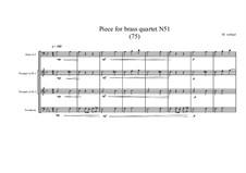 Piece for brass quartet No.51 (75), MVWV 154: Piece for brass quartet No.51 (75) by Maurice Verheul