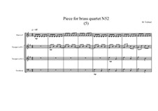 Piece for brass quartet No.52 (5), MVWV 155: Piece for brass quartet No.52 (5) by Maurice Verheul
