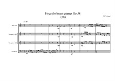 Piece for brass quartet No.58 (38), MVWV 161: Piece for brass quartet No.58 (38) by Maurice Verheul