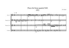 Piece for brass quartet No.60 (42), MVWV 163: Piece for brass quartet No.60 (42) by Maurice Verheul