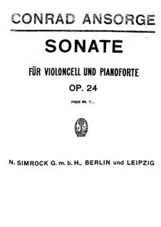 Sonata for Cello and Piano, Op.24: partitura, parte solo by Conrad Ansorge