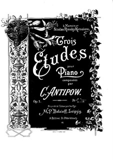 Three Etudes, Op.1: Tres Estudos by Konstantin Antipov