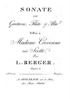 Sonata for Guitar, Flute and Viola, Op.8: Sonata for Guitar, Flute and Viola by Ludwig Berger