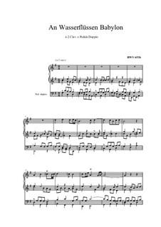 Chorale Preludes III (The Great Eighteen): An Wasserflüssen Babylo (Weimar Original Version), BWV 653b by Johann Sebastian Bach